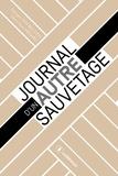 Georges Van Billoen et Dominique Mégard - Journal d'un autre sauvetage.