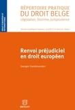 Georges Vandersanden - Renvoi préjudiciel en droit européen.