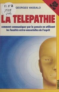 Georges Vassalo - La Télépathie.