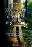 Georges Vergnes - 1000 prières et recettes de guérison.