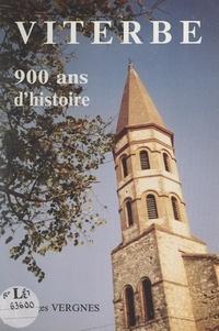 Georges Vergnes et Jean ROUZET - Viterbe - 900 ans d'histoire.