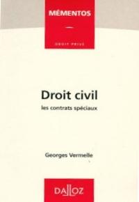 Georges Vermelle - Droit civil - Les contrats spéciaux.
