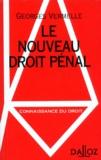 Georges Vermelle - Le nouveau droit pénal.