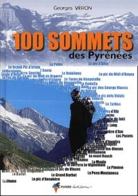 Georges Véron - 100 sommets - Des Pyrénées.