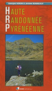 Georges Véron et Jérôme Bonneaux - Haute Randonnée Pyrénéenne - Edition 2007.