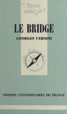 Georges Versini et Paul Angoulvent - Le bridge.