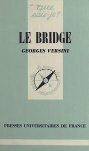Georges Versini et Paul Angoulvent - Le bridge.