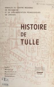 Georges Verynaud - Histoire de Tulle.