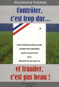 Georges Vierne - Contrôler, c'est trop dur... et frauder, c'est pas beau !.