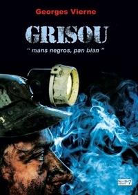 Georges Vierne - Grisou.