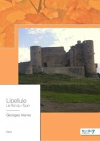 Georges Vierne - Libellule, le roi du tour.