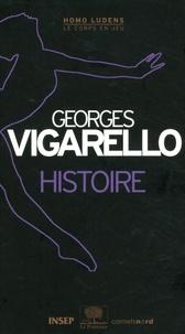 Georges Vigarello - Histoire.