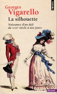 Deedr.fr La silhouette - Naissance d'un défi, du XVIIIe siècle à nos jours Image