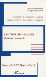 Georges Virassamy - L'entreprise insulaire. - Moyens et contraintes.