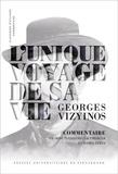 Georges Vizynos - L'unique voyage de sa vie.