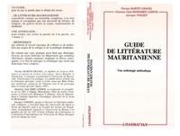 Georges Voisset - Guide de la litterature mauritanienne - une anthologie methodique.