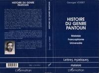 Georges Voisset - Histoire du genre pantoun - Malaisie, francophonie, universalie.