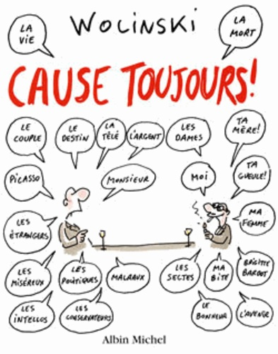 Georges Wolinski - Cause toujours !.