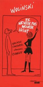 Georges Wolinski et Claude Confortès - Je ne veux pas mourir idiot.