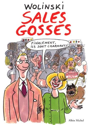 Georges Wolinski - Sales gosses.