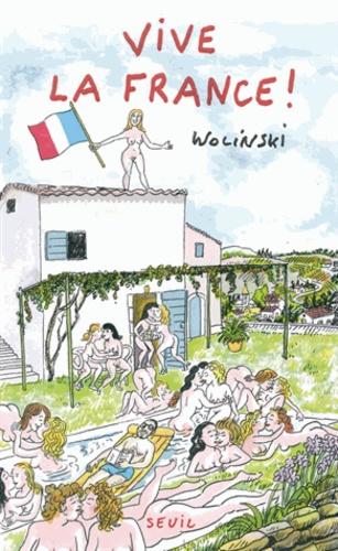 Georges Wolinski - Vive la France !.