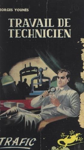 Travail de technicien