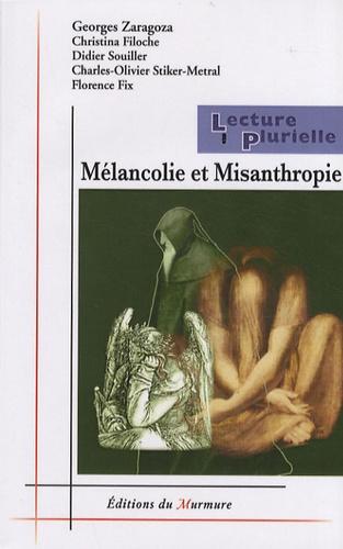 Georges Zaragoza et Christina Filoche - Mélancolie et Misanthropie.