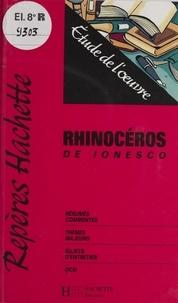 "Georges Zaragoza - ""Rhinocéros"" de Ionesco - Étude de l'oeuvre."