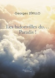 Georges Zérillo - Les bidonvilles du... Paradis !.