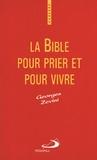 Georges Zevini - La Bible pour prier et pour vivre.