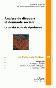 Georgeta Cislaru et Frédéric Pugnière-Saavedra - Analyse de discours et demande sociale - Le cas des écrits de signalement.