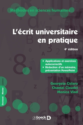 L'écrit universitaire en pratique. Applications et exercices autocorrectifs, rédaction d'un mémoire, présentation PowerPoint 4e édition
