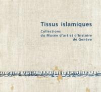 Georgette Cornu et Marielle Martiniani-Reber - Tissus islamiques - Collections du Musée d'art et d'histoire de Genève.