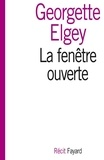 Georgette Elgey - La fenêtre ouverte.
