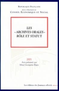 Georgette Elgey - Les archives orales. - Rôle et statut.