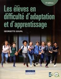 Georgette Goupil - Les élèves en difficulté d'adaptation et d'apprentissage.
