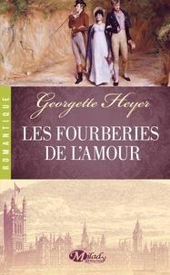 Georgette Heyer - Les Fourberies de l'amour.