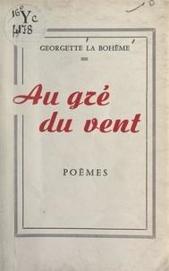 Georgette La Bohème - .