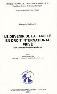 Georgette Salamé - Le devenir de la famille en droit international privé - Une perspective post moderne.