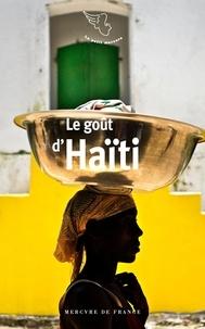 Georgia Makhlouf - Le goût d'Haïti.