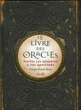 Georgia Routsis Savas - Le Livre des Oracles - Toutes les réponses à vos questions.