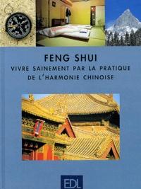 Rhonealpesinfo.fr Feng Shui. Vivre sainement par la pratique de l'harmonie chinoise Image