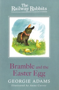 Georgie Adams - Bramble and the Easter Egg.