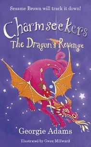 Georgie Adams - The Dragon's Revenge - Book 3.