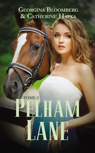 Georgina Bloomberg et Catherine Hapka - Pelham Lane - Tome 2 - Kate.