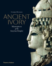 Ancient ivory masterpieces of the assyrian empire.pdf