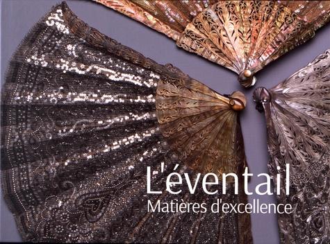 Georgina Letourmy-Bordier et Sylvain Le Guen - L'éventail, matières d'excellence - La nature sublimée par les mains de l'artisan.