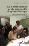 Georgine Kelikwele Bense - La communauté professionnelle d'apprentissage - Une stratégie pour améliorer la qualité de l'enseignement en Afrique.