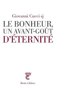 Rapidshare téléchargement gratuit d'ebooks Le bonheur, un avant-gout d'éternité 9782889590926