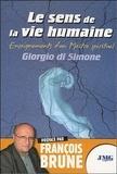 Georgio Di Simone - Le sens de la vie humaine - Enseignements d'un Maître spirituel.